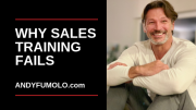 why sales training fails andy fumolo